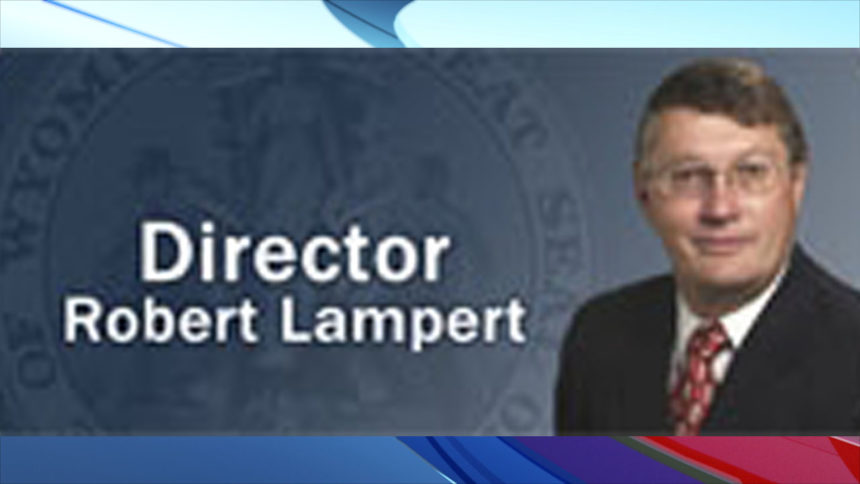 Bob Lampert has been director of the Wyoming Department of Corrections